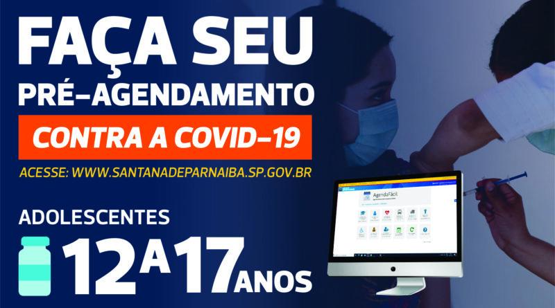 Adolescentes de Santana de Parnaíba já podem fazer o pré-agendamento para a vacinação contra Covid-19